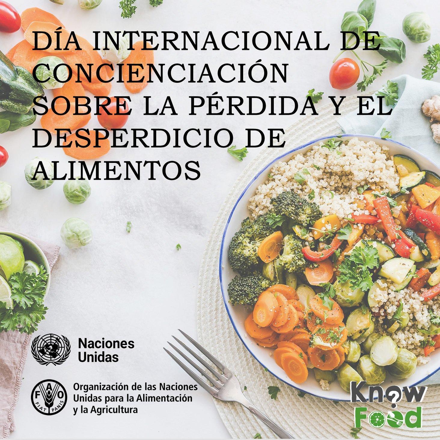 Día Internacional de Conciencia de la Pérdida y el Desperdicio de Alimentos